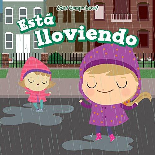 Está lloviendo/ It's Raining (Qué Tiempo Hace?/ What's the Weather Like?) por Celeste Bishop