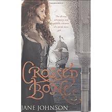 Crossed Bones by Jane Johnson (2008-04-03)