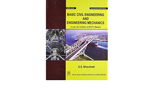 Buy Basic Civil Engineering and Engineering Mechanics (As