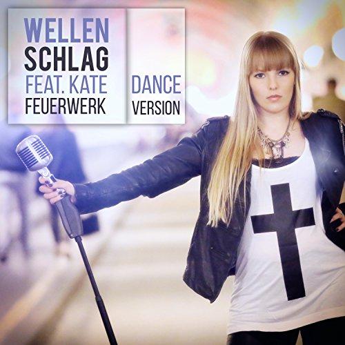 Feuerwerk (Dance Version)