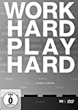 Work Hard - Play Hard