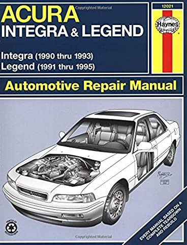 Acura Integra (1990 thru 1993) & Legend (1991 thru 1995) (Haynes Manuals)