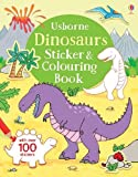 Dinosaurs Sticker and Colouring Book (First Colouring Books) (First Colouring Books with stickers)