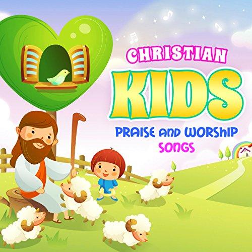Christian Kids Praise and Worship Songs