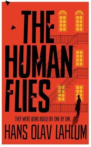 The Human Flies (K2 and Patricia series)