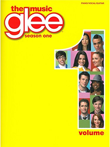 Glee Songbook: Saison 1, Volume 1. Partitions pour Piano, Chant et Guitare