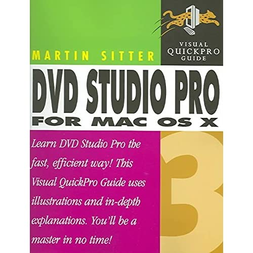 [(DVD Studio Pro 3 for Mac OS X : Visual QuickPro Guide)] [By (author) Martin Sitter] published on (November, 2004)