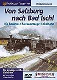 Von Salzburg Nach Bad Ischl [Import anglais]