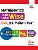 Mathematics Topic-Wise & Chapter-Wise Daily Practice Problem (DPP) Sheets for JEE Main/ BITSAT