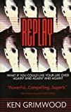 Replay by Ken Grimwood (1998-07-22)