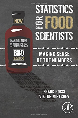 Statistics for Food Scientists: Making Sense of the Numbers