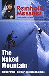 The Naked Mountain by Reinhold Messner (2003-10-02)