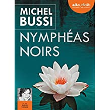 Nymphéas noirs: Livre audio 2 CD MP3