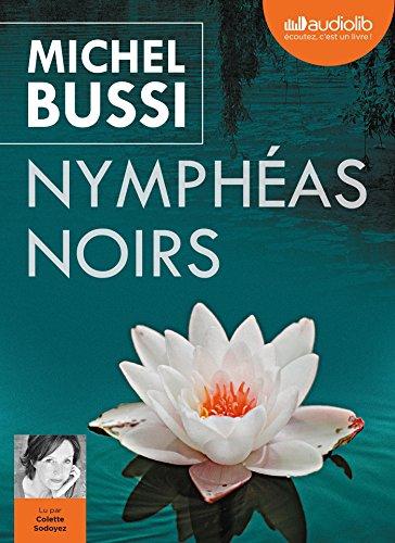 Nymphéas noirs: Livre audio 2 CD MP3
