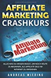 Affiliate Marketing Crashkurs: Alles was du