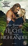 Auf der Flucht mit einem Highlander (Liebe, Historisch) (Highland Bride-Reihe 3)