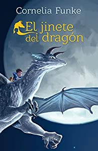 El jinete del dragón par Cornelia Funke