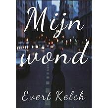 Mijn wond (Dutch Edition)