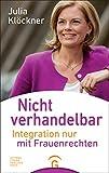 Nicht verhandelbar: Integration nur mit Frauenrechten