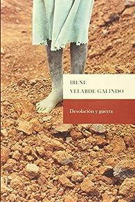 Desolación y guerra par  Irne Velarde Galindo