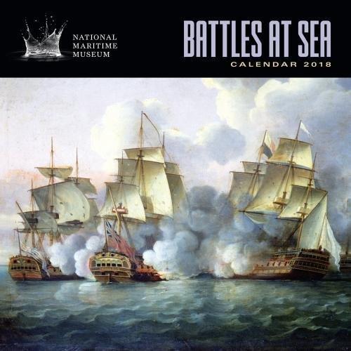Download National Maritime Museums - Battles at Sea Wall Calendar 2018 (Art Calendar)