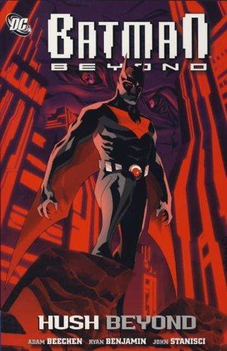 Batman Beyond: Beyond Hush by Ryan Benjamin (Artist), Adam Beechen (27-May-2011) Paperback