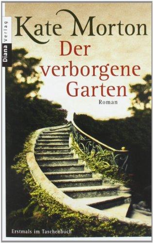 Diana Der verborgene Garten
