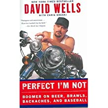 [PERFECT I'M NOT: BOOMER ON BEER, BRAWLS, BACKACHES, AND BASEBALL - GREENLIGHT ]by(Wells, David )[Paperback]