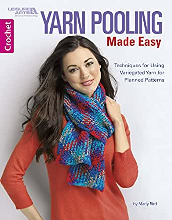 Leisure Arts-Yarn Pooling Made Easy