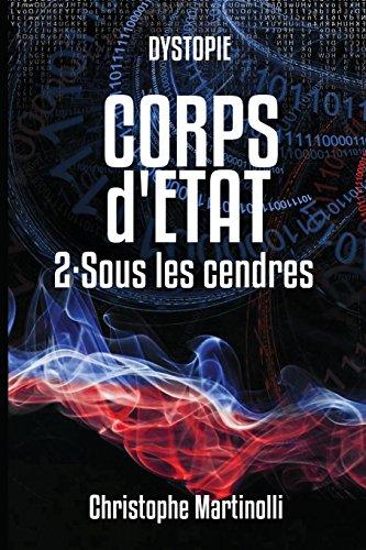 Corps d'État 2: Sous les cendres par Christophe Martinolli