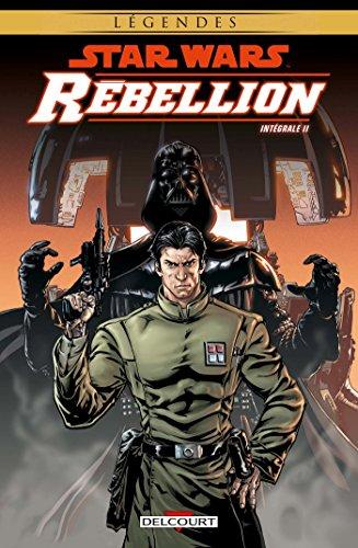 Star Wars - Rébellion - Intégrale vol II