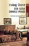 Der Seele dunkle Pfade: Ein Roman um Sigmund Freud - Irving Stone