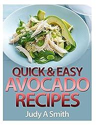Quick & Easy  Avocado Recipes
