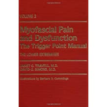 Myofascial Pain and Dysfunction: The Trigger Point Manual : The Lower Extremities