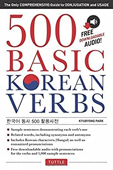 500 Basic Korean Verbs: The Only Comprehensive Guide to Conjugation and Usage par [Park, Kyubyong]