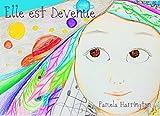 Telecharger Livres Elle est Devenue (PDF,EPUB,MOBI) gratuits en Francaise
