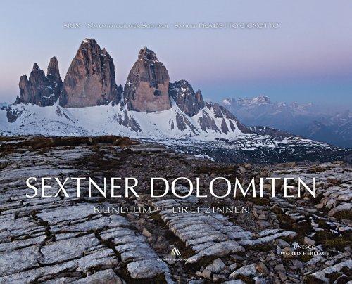 Sextner Dolomiten. Rund um Drei Zinner. Ediz. illustrata por Samuel Pradetto Cignotto