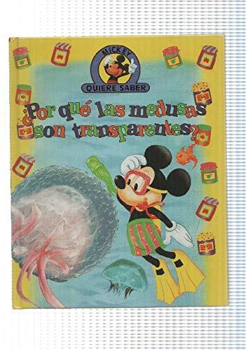 Edilibro: Por que las medusas son transparentes - coleccion Mickey quiere saber