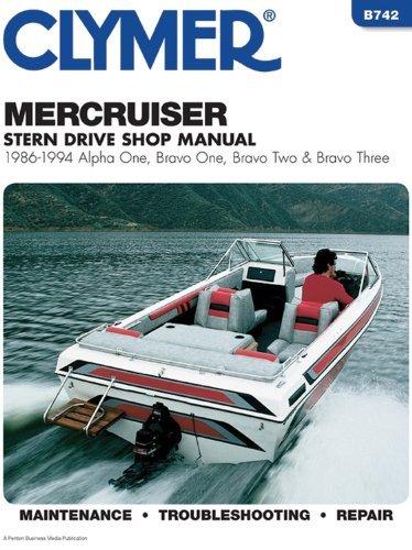 Mercruiser Alpha One, Bravo One, Bravo Two & Bravo Three Stern Drives, 1986-1994: Stern Drive Shop Manual by Clymer Publications (30-May-1995)
