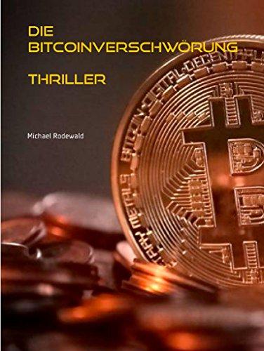 Buchseite und Rezensionen zu 'Die Bitcoinverschwörung' von Michael Rodewald