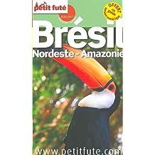 Petit Futé Brésil, Nordeste Amazonie