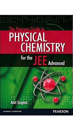 The Pearson Guide to Physical Chemistry for the JEE Advanced, 1e