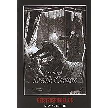 Dark Crime - Geisterspiegel-Anthologie 4