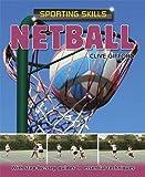 Netball (Sporting Skills)