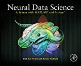 #9: Neural Data Science: A Primer with MATLAB® and Python™