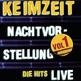 Songtexte von Keimzeit - Nachtvorstellung - Die Hits Live Vol.1