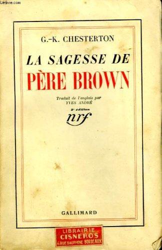 La Sagesse Du Pere Brown [Pdf/ePub] eBook