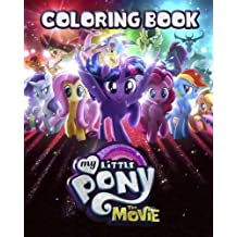 My Little Pony: Coloring Book for Kids,  Activity Book (Exclusive high-quality Illustrations 2017)