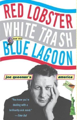 red-lobster-white-trash-the-blue-lagoon-joe-queenans-america-by-joe-queenan-1999-04-14