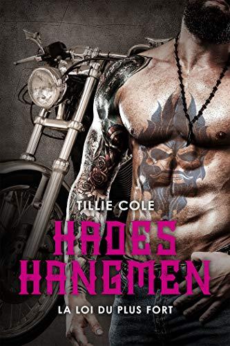 La Loi du plus fort: Hades Hangmen, T7 par [Cole, Tillie]